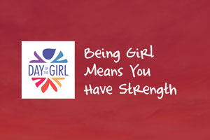Being Girl Means You Have Strength